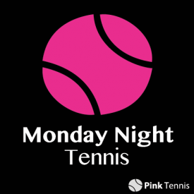 Pink Tennis - Monday Night Tennis