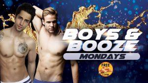Boys & Booze Mondays