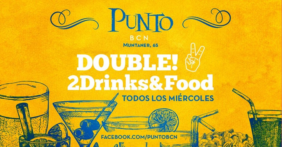Double! 2Drinks&Food Gay Afterwork en Punto BCN