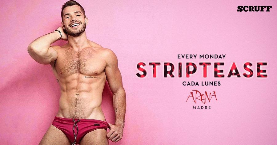 Lunes de Striptease en Arena Madre