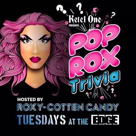 Pop Rox Trivia Tuesdays at the EDGE