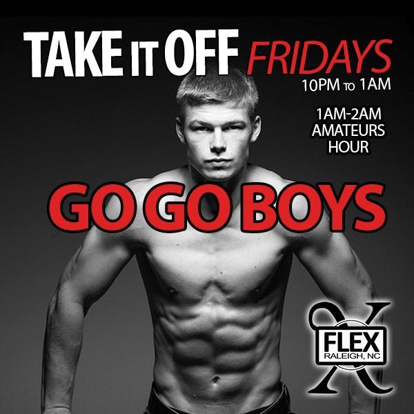 GoGo Boys - Take It OFF at FLEX Fridays
