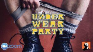 Underwear Party ZOOM