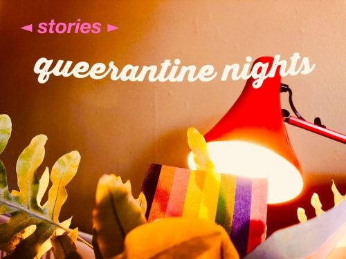 Queerantine Nights: Stories