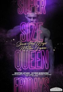 Super Size Queen Fridays