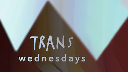 Trans Wednesdays