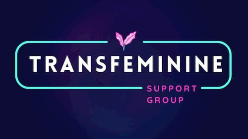 Transfeminine Support Group