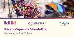 Black Indigenous Storytelling