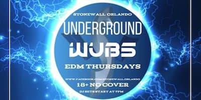 Underground Wubs EDM Thursdays